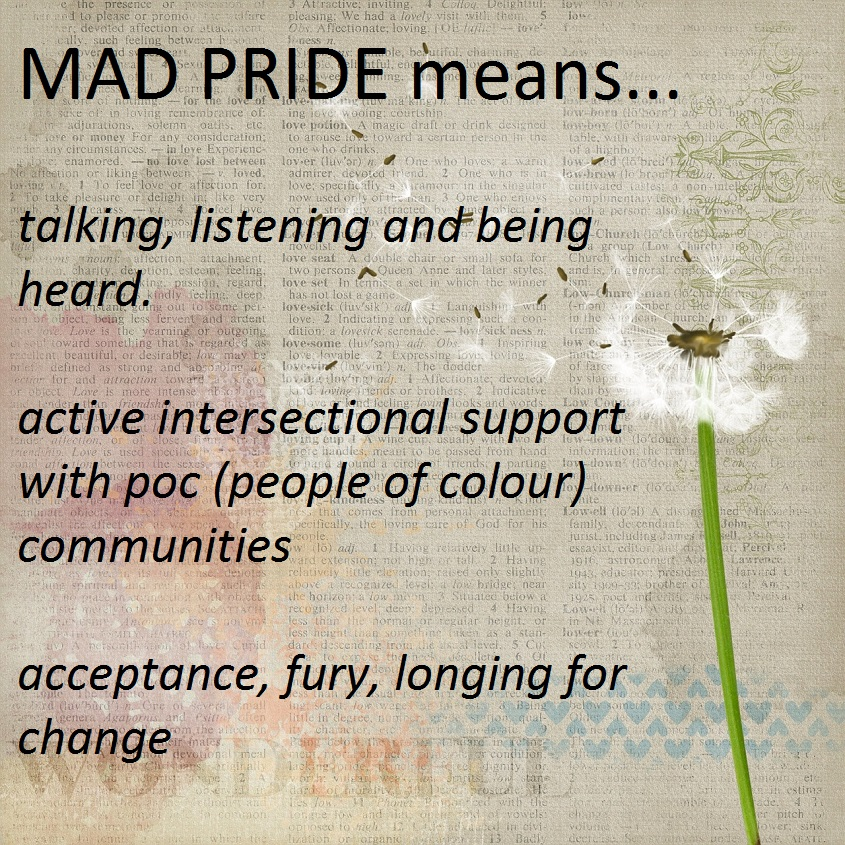 Mad Pride in words and flowers