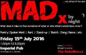 MADx by night advertisement for event Friday 15 July 15, 2015 at the Imperial Pub, 54 Dundas St. E. Toronto