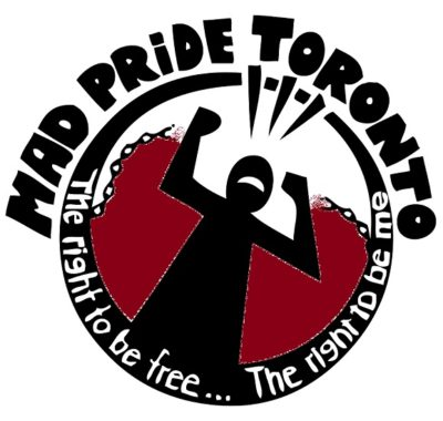 "Logo: Person breaks free from chains. Lettering: ""Mad Pride Toronto: The Right to be free... The right to be me"""